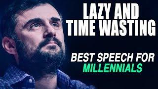 Video GREATEST SPEECH EVER - Gary Vaynerchuk on Millennials and Procrastination | MOST INSPIRING! MP3, 3GP, MP4, WEBM, AVI, FLV Maret 2019