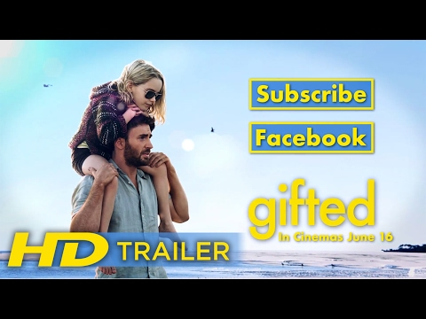 Gifted | Official HD Trailer | 2017
