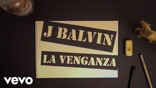 J. Balvin - La Venganza