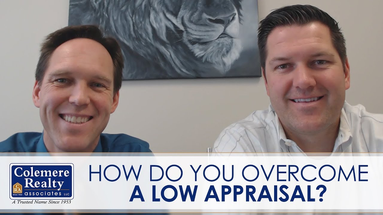 Dealing With Low Appraisals: Part 1