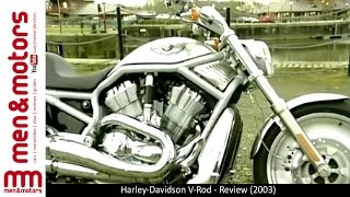 9. Harley-Davidson V-Rod - Review (2003)