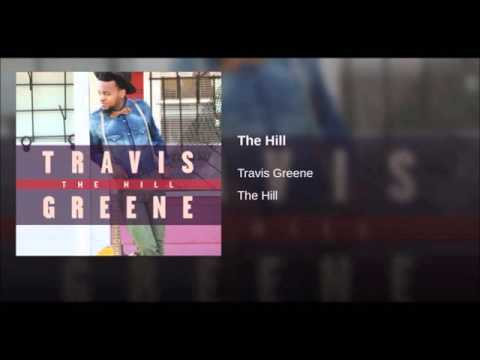 The Hill Travis Greene
