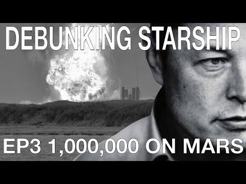 Debunking : StarShip (Ep3) One Million People...