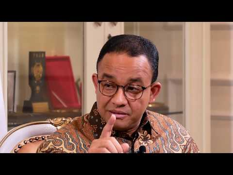 Anies Rasyid Baswedan - Step In, Step Up (Bag.2)