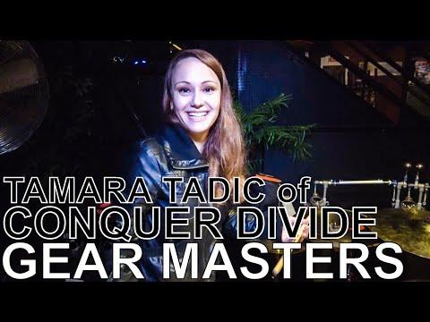 Conquer Divide's Tamara Tadic - GEAR MASTERS Ep. 156
