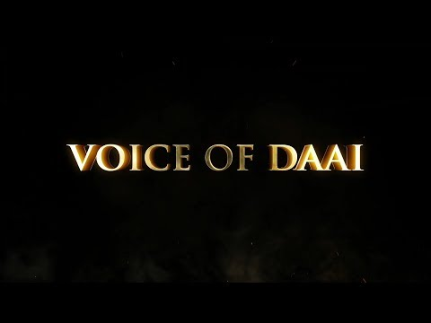 VOICE OF DAAI