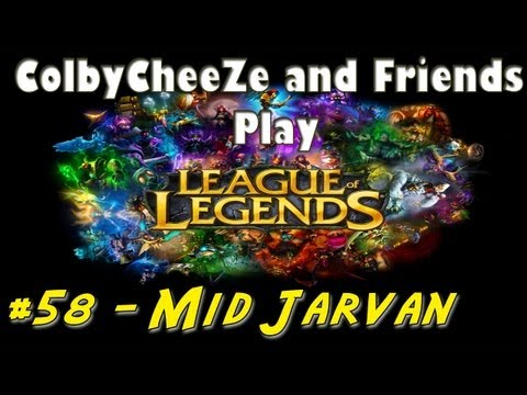 League of Legends - More Mid Jarvan! - Colby and Friends Play #58