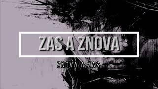 Video ZAS A ZNOVA - ZNOVA A ZAS (Official Lyric Video)