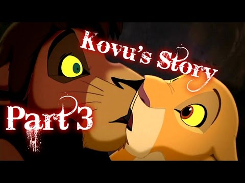 Kovu's Story - Lion King Part 3
