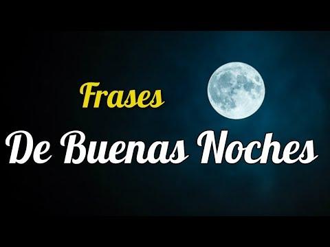 Frases De Buenas Noches - Frases Lindas Para Desear Buenas Noches