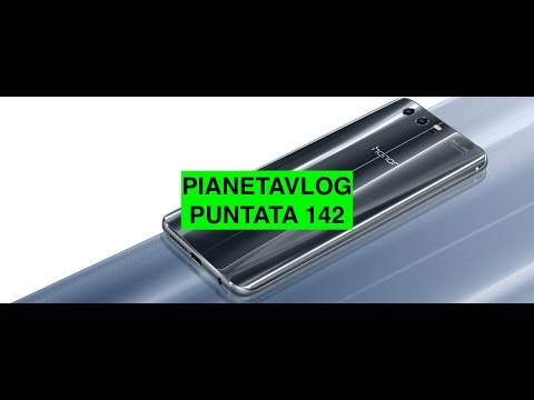PianetaVlog 142: Galaxy Note 8 e 9, Honor 9, Meizu Pro 7, Roaming EU