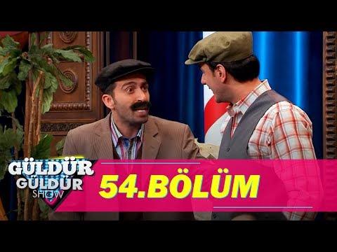 Güldür Güldür Show 54. Bölüm