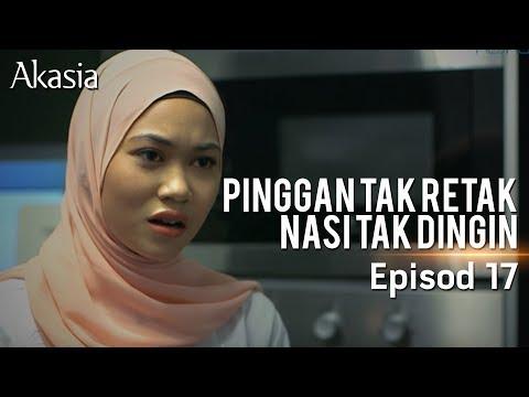 Akasia | Pinggan Tak Retak Nasi Tak Ding ...