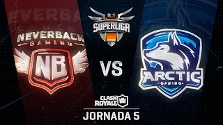 SUPERLIGA ORANGE - NEVERBACK GAMING VS ARCTIC INNJOO - Jornada 5 - #SuperligaOrangeCR5