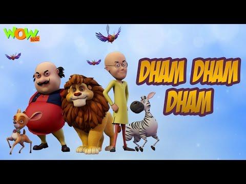 Video Dham Dham Dham - Motu Patlu King of Kings - Hit Song download in MP3, 3GP, MP4, WEBM, AVI, FLV February 2017