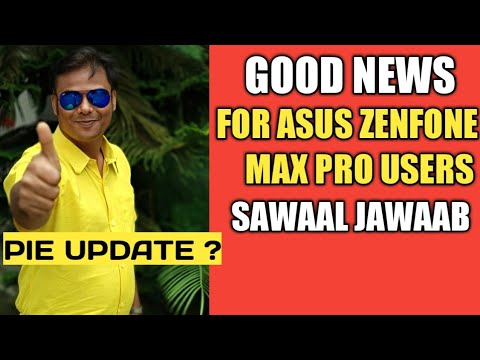 Good News For Asus Zenfone Max Pro Users | #Sawaal Jawaab