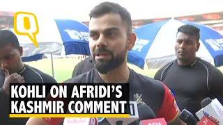 Video Virat Kohli on Shahid Afridi's Kashmir Comment MP3, 3GP, MP4, WEBM, AVI, FLV Mei 2018