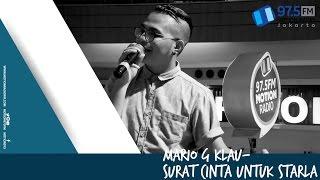 MARIO G KLAU - SURAT CINTA UNTUK STARLA   LIVE AT HARI MUSIK NASIONAL 2017 @MOTION975FM