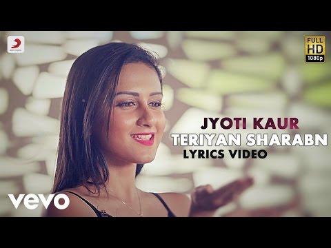 Video Jyoti Kaur - Teriyan Sharaban  | Saahan Naal Saahan | Lyric Video download in MP3, 3GP, MP4, WEBM, AVI, FLV January 2017