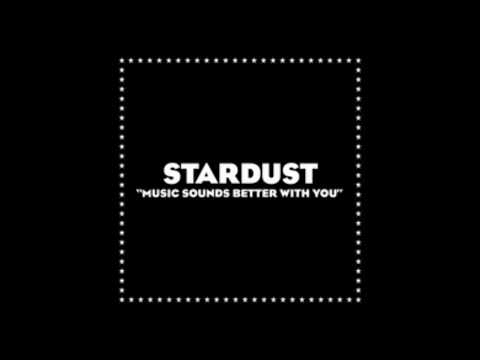 Stardust - Music Sounds Better With You Instrumental