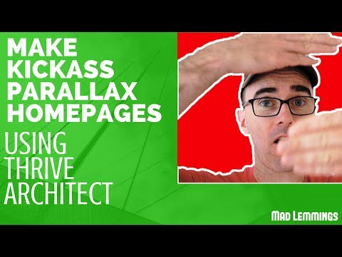 Creating Kickass Parallax Homepages With Thrive Architect
