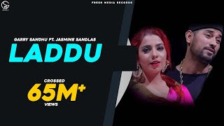 Video LADDU (FULL SONG) GARRY SANDHU & JASMINE SANDLAS | LATEST PUNJABI SONGS 2017 | FRESH MEDIA RECORDS MP3, 3GP, MP4, WEBM, AVI, FLV September 2018