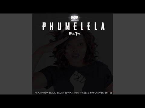 Phumelela (feat. Emtee, Sjava, SaudI, Amanda Black, Sindi)
