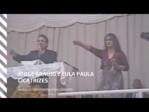 Jorge Araujo Eula Paula - Cicatrizes