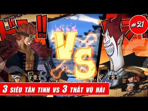 One Piece Song Đấu : Bộ ba siêu tân tinh vs Bộ ba thất vũ hải - Thời lượng: 10:28.
