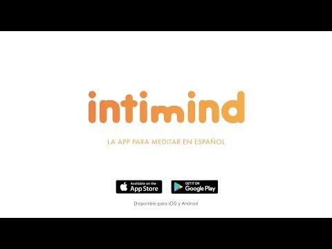 Presentación App para meditar en español intimind[;;;][;;;]