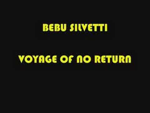BEBU SILVETTI VOYAGE OF NO RETURN