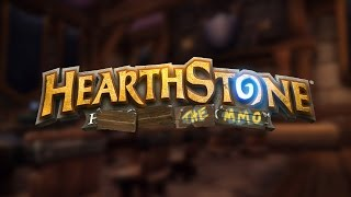 Hearthstone: The MMO Unveiled!