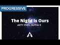 Arty pres. Alpha 9 – The Night Is Ours