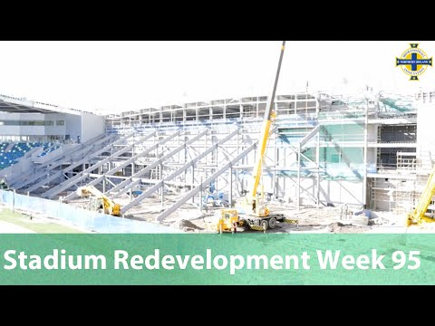 National Stadium at Windsor Park Redevelopment Week 95