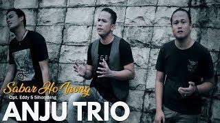 Anju Trio - Sabar Ho Inong (Official Video)  Lagu Batak Terbaru 2018