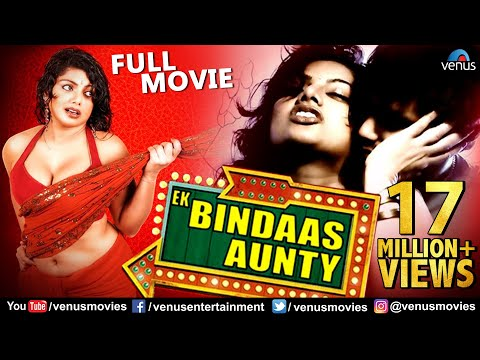 Ek Bindaas Aunty | Full Hindi Movie | Hindi Romantic Movie | Swati Verma | Tilak | Priya Shukla