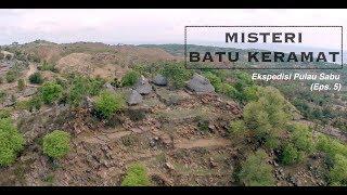 Video Batu Keramat di Kampung Adat | Ekspedisi Pulau Sabu (5) MP3, 3GP, MP4, WEBM, AVI, FLV Mei 2019