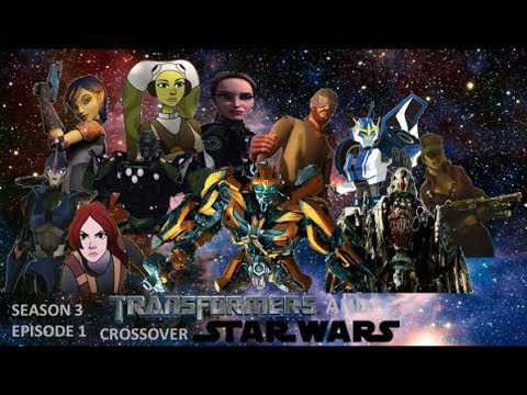 Transformers and Star Wars Crossover: Rise of the Rebellion (Season 3) (Episode 1)