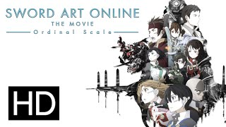 Nonton Sword Art Online The Movie  Ordinal Scale   Official Theatrical Trailer Film Subtitle Indonesia Streaming Movie Download