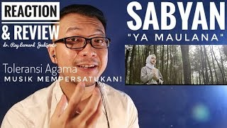 Video YA MAULANA - SABYAN - Toleransi Agama REACTION & REVIEW dr. Ray Leonard Judijanto MP3, 3GP, MP4, WEBM, AVI, FLV Juli 2018