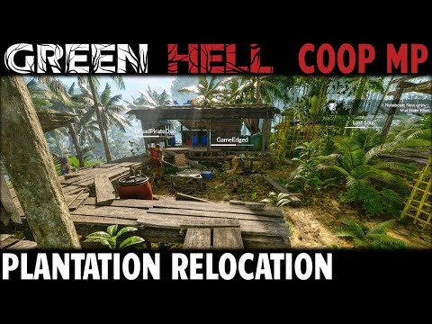 Plantation Relocation | Green Hell CO-OP Multiplayer Gameplay | EP 4