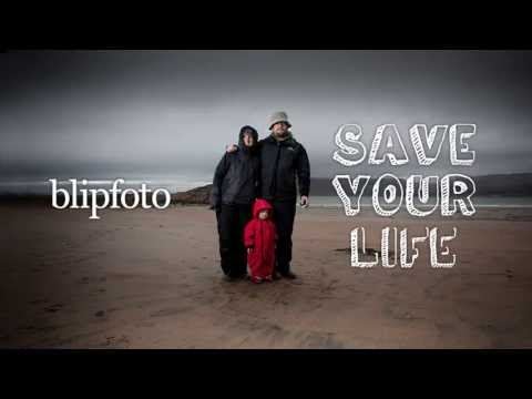 Blipfoto launches Save Your Life campaign video
