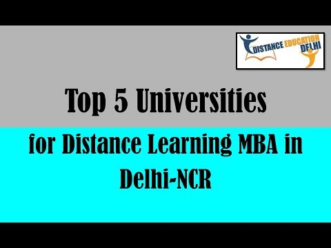 Top 5 Universities for Distance Learning MBA in Delhi NCR