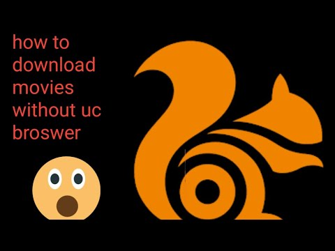 how to download movies without uc broswer