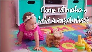 Fica a Dica - Como estimular o bebê a engatinhar?