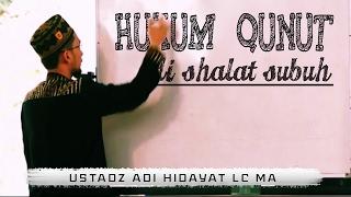 Video Hukum Do'a Qunut di Shalat Subuh | Ustadz Adi Hidayat Lc MA MP3, 3GP, MP4, WEBM, AVI, FLV Agustus 2018
