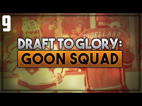 "NHL 18 - Draft To Glory: Goon Squad Franchise Mode #9 ""Season 8"""