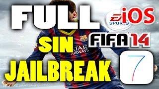 Como tener FIFA 14 FULL iOS 7.1.2  Sin Jailbreak  Modos de...