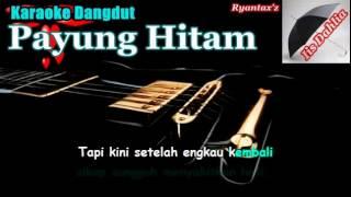 Video Karaoke Dangdut   Payung Hitam MP3, 3GP, MP4, WEBM, AVI, FLV Oktober 2018
