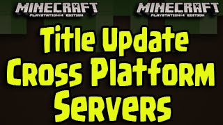 Minecraft PS3, PS4, Xbox - Title Update Servers - Cross Platform Gameplay Future Feature